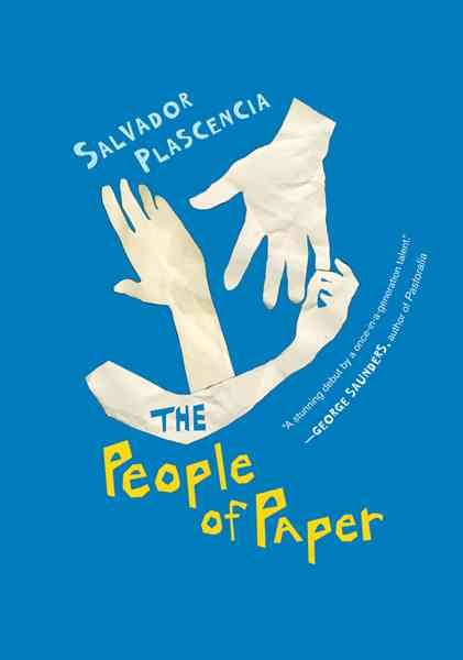 The People of Paper By Plascencia, Salvador